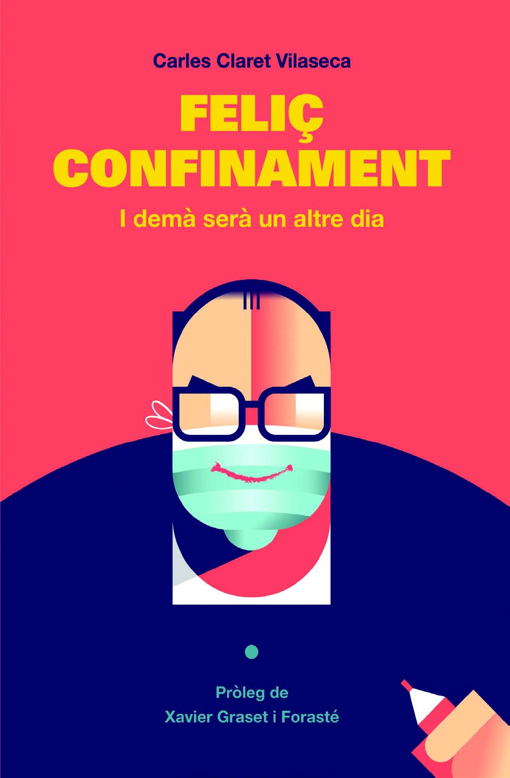 Feliç confinament